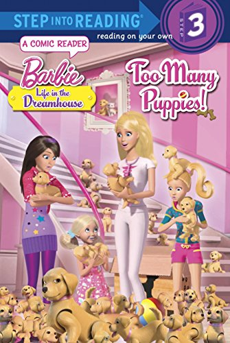 Too Many Puppies! (Step Into Reading, Step 3: Barbie Life in the Dreamhouse)