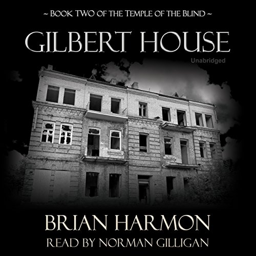 Gilbert House audiobook cover art