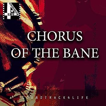 Chorus of the Bane