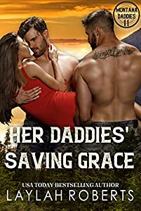 Her Daddies Saving Grace (Montana Daddies Book 11)