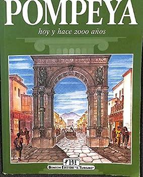 Paperback Pompeya. Hoy y hace 2000 anos [Italian] Book