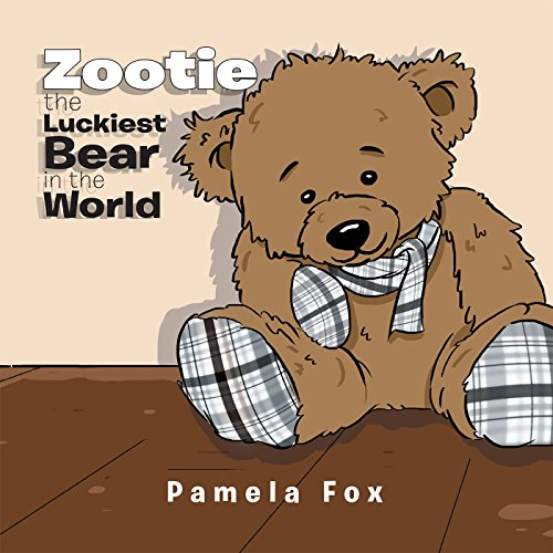 Zootie the Luckiest Bear in the World (English Edition)