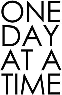 One Day at a Time - 18 Month Planner: Bold Black and White Recovery Oriented Daily Weekly and Monthly Views with Notes and...