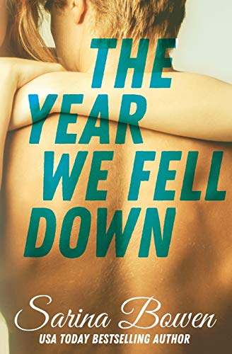 The Year We Fell Down (The Ivy Years, Band 1)