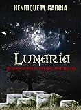 A Terra da Lua Perdida (Portuguese Edition)