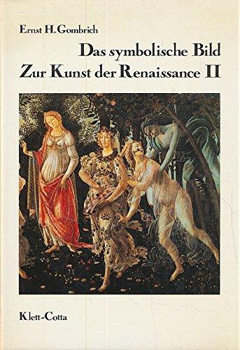 Gombrich, Ernst H. 2. Das symbolische Bild Studies in the art of the Renaissance
