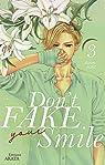 Don't fake your smile, tome 3 par Kotomi