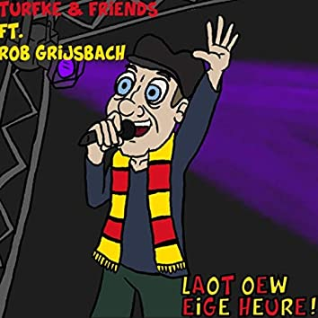 Laot Oew Eige Heure! (feat. Rob Grijsbach)