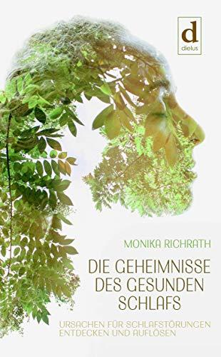 Buchseite und Rezensionen zu 'Die Geheimnisse des gesunden Schlafs: Ursachen für Schlafstörungen entdecken und auflösen' von Richrath, Monika