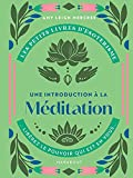 Les petits livres d'ésotérisme : Introduction à la méditation