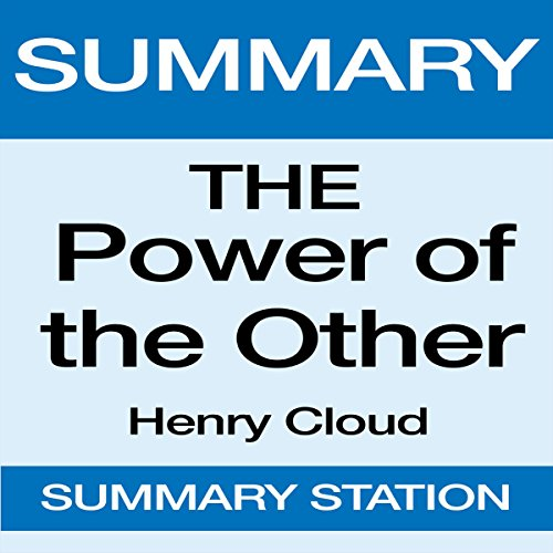 Summary: The Power of the Other: From Henry Cloud audiobook cover art