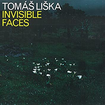 Invisible Faces (feat. David Dorůžka, Nikola Zarič, Efe Turumtay, Kamil Slezák)