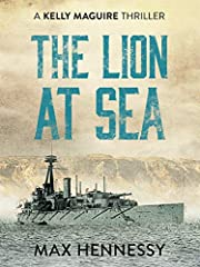 The Lion at Sea (The Captain Kelly Maguire Trilogy Book 1)