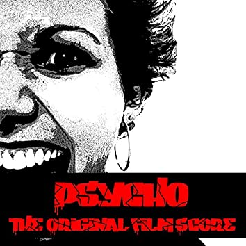 Psycho (feat. National Philharmonic Orchestra) [The Original Film Score]