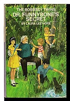 The Bobbsey Twins: Dr. Funnybone's Secret (Bobbsey Twins, 65) - Book #65 of the Original Bobbsey Twins
