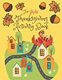 Thanksgiving Activity Book for Kids: Super Fun Thanksgiving Activities, Coloring Pages, Mazes, Brain Games, Word Search, Sudoku Puzzles for kids | ... ALL Ages | Thanksgiving Book for Kids 5-7.