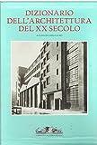 Dizionario dell'architettura del XX secolo