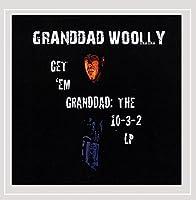 Get 'em Granddad: the 10-3-2 Lp