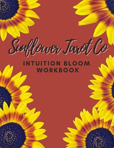 SunflowerTarotCo Intuition Bloom Workbook