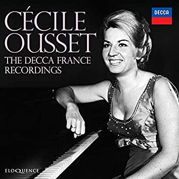 Cécile Ousset: The Recordings For Decca France