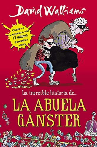 La increíble historia de... la abuela gánster (Colección David Wall