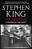 On Writing: A Memoir of the Craft: Twentieth Anniversary Edition with Contributions from Joe Hill and Owen King - Stephen King