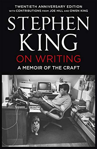 On Writing: A Memoir of the Craft: Twentieth Anniversary Edition with Contributions from Joe Hill and Owen King