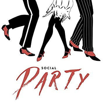 Social Party: Drink, Dance Till You Drop and Have Fun