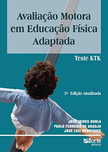 Avaliação motora em educação física: Teste KTK (Portuguese Edition)