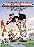 Les Rugbymen - tome 18 - Le rugby, c'est un sport de gonzesses !