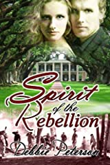 Spirit of the Rebellion Kindle Edition
