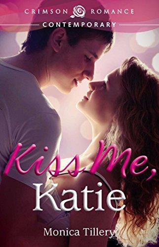 Kiss Me, Katie (Crimson Romance)