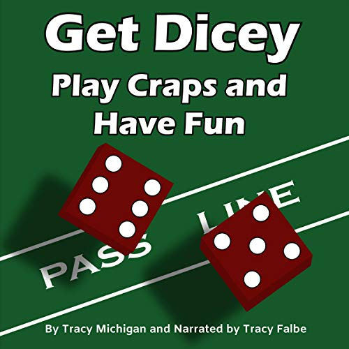 Get Dicey Audiobook By Tracy Michigan cover art