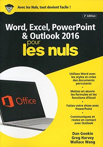 Word, Excel, PowerPoint et Outlook 2016 pour les Nuls mégapoche, 2e édition (MEGAPOCHE NULS)