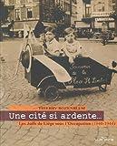 Une cité si ardente... Les Juifs de Liège sous l'Occupation (1940-1944) (1DVD)