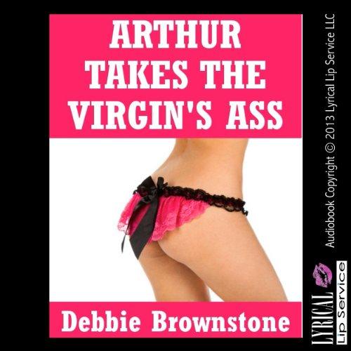 Arthur Takes the Virgin's Ass cover art