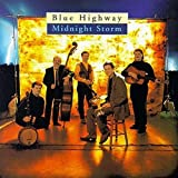 Songtexte von Blue Highway - Midnight Storm