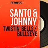 Twistin' Bells / Bullseye (feat. Bun Hutch Davie Et Son Orchestre) [Mono Version]