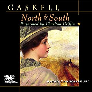 North and South                   By:                                                                                                                                 Elizabeth Gaskell                               Narrated by:                                                                                                                                 Charlton Griffin                      Length: 20 hrs and 5 mins     200 ratings     Overall 4.1