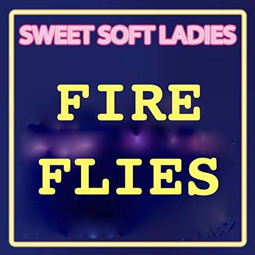 Fire Flies (Coolest Hits Version)