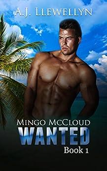 Wanted: Mingo McCloud, Book 1 by [A.J. Llewellyn]