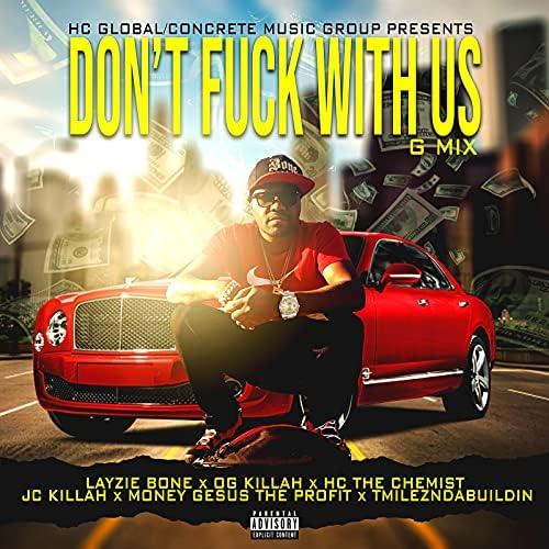 HC the Chemist, Jc Killah & OG Killah feat. LAYZIE BONE, Money Gesus The Profit & TmileznDaBuildin