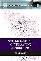 Nature-Inspired Optimization Algorithms (Elsevier Insights)