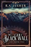 The Black Wall (Tides)