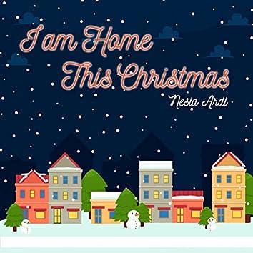 I am Home This Christmas