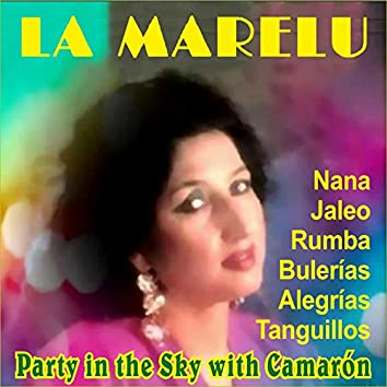Party in the Sky with Camarón