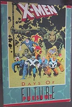 X-Men: Days of Future Present (X-Men) - Book  of the Uncanny X-Men 1963-2011