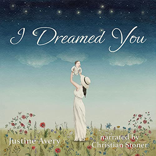 I Dreamed You Audiobook By Justine Avery cover art