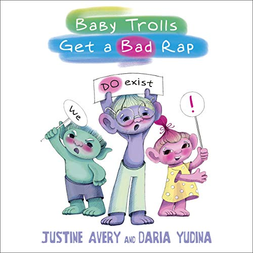 Baby Trolls Get a Bad Rap audiobook cover art