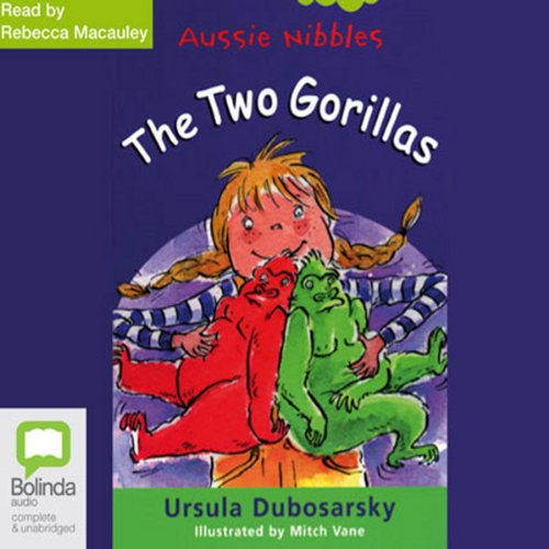 The Two Gorillas: Aussie Nibbles audiobook cover art
